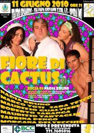 Fiore di cactus 11 6 10 Opera Locandina