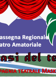 Bando 1a Rassegna Regionale Teatro Amatoriale «L'oasi del teatro»